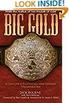 Big Gold: A Close Look at Pro Wrestli...