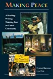 img - for Making Peace A Reading/Writing/Thinking Text on Global Community (Paperback, 1999) book / textbook / text book