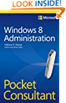 Windows 8 Administration Pocket Consu...