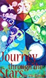 Our Journey, (book 1) Journey through the Stars