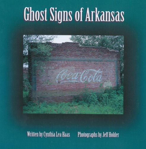 Ghost Signs of Arkansas (Arkansas Showcase Series)