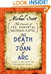 The Death of Joan of Arc: A Lost Stor...