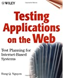 Testing Applications on the Web: Test Planning for Internet-Based Systems