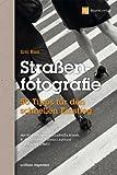 Straßenfotografie (Edition Espresso): 50 Tipps für den schnellen Einstieg