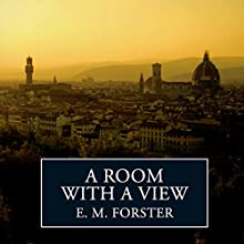 A Room with a View (       UNABRIDGED) by E. M. Forster Narrated by Joanna David
