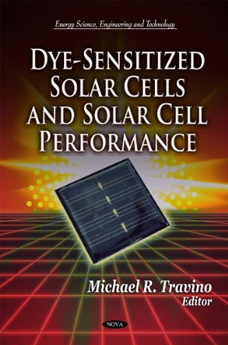 Dye-Sensitized Solar Cells and Solar Cell Performance (Energy Science, Engineering and Technology) (Dye Sensitized Solar Cell compare prices)