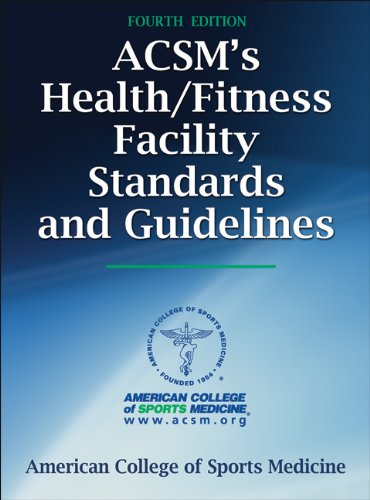 ACSM's Health/Fitness Facility Standards and...