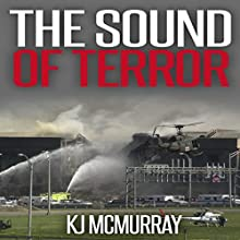 The Sound of Terror: The Chronicles of Terror, Book 2 (       UNABRIDGED) by KJ McMurray Narrated by John St. Denis
