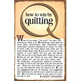 How to Win by Quitting ~ Jerry Stocking