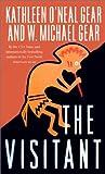 Visitant (Anasazi Mysteries (Prebound)) (0613281268) by Gear, Kathleen O'Neal