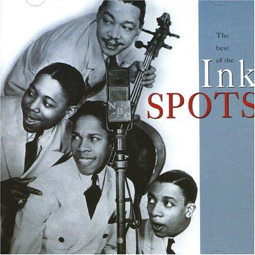 Ink Spots - Best of the Ink Spots - Zortam Music