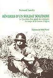 img - for R veries d'un soldat solitaire. Le quotidien d'un appel  du contingent au temps de la guerre d'Alg rie book / textbook / text book