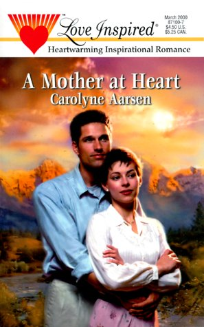 Mother At Heart (Love Inspired), Aarsen