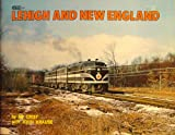 img - for The Lehigh and New England Railroad book / textbook / text book