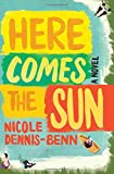 img - for Here Comes the Sun: A Novel book / textbook / text book