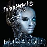 Humanoid (Dlx) Tokio Hotel