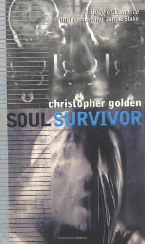 Soul Survivor, CHRISTOPHER GOLDEN