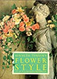 Kenneth Turner's Flower Style: The Art of Floral Design and Decoration