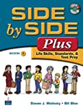 Side by Side Plus 1: Life Skills, Standards, & Test Prep (3rd Edition)