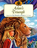 Aslans Triumph (The World of Narnia Series)