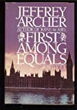 First Among Equals (0671504061) by Jeffrey Archer