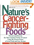 Nature's Cancer-Fighting Foods: Preve...