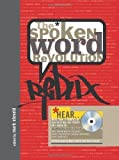 The Spoken Word Revolution Redux (A Poetry Speaks Experience) 1 Har/Cdr Edition by Eleveld, Mark published by Sourcebooks MediaFusion (2007)