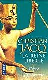 echange, troc Christian Jacq - La Reine Liberté, tome 3 : L'Epée flamboyante