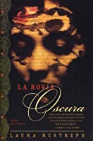 La Novia Oscura (Spanish Edition)