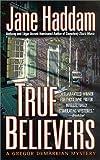 True Believers: A Gregor Demarkian Novel (Gregor Demarkian Novels)