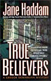 True Believers (A Gregor Demarkian Mystery) (0312982860) by Haddam, Jane