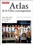 echange, troc Robert Benewick, Stephanie Donald - Atlas de la Chine contemporaine