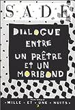 echange, troc Marquis de Sade - Dialogue entre un prêtre et un moribond