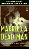 I Married a Dead Man (Crime, Penguin) (0140234276) by Woolrich, Cornell