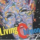 Living in Oblivion 1
