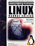 Securing & Optimizing Linux: A Hands on Guide for Linux Professionals