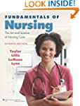 Fundamentals of Nursing: The Art and...