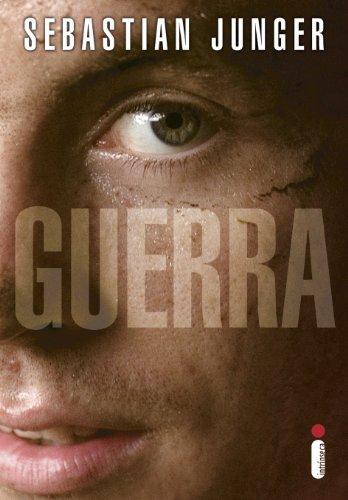Guerra (Portuguese Edition), by Sebastian Junger