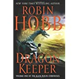Dragon Keeper (Rain Wilds Chronicles, Vol. 1)by Brand: Harper Voyager