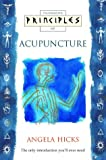 Principles of - Acupuncture: The only introduction you'll ever need