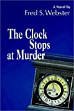 img - for The Clock Stops at Murder (Polk Sheridan Mysteries) book / textbook / text book