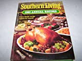 img - for Southern Living 1982 Annual Recipes book / textbook / text book
