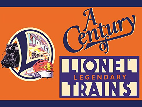 A Century of Lionel Legendary Trains - Season 1