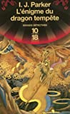 echange, troc I. J. Parker - L'énigme du dragon tempête : Une enquête de Sugawara Akitada