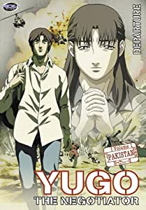 Yugo the Negotiator, Vol. 1: Pakistan, Vol. 1