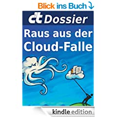 c't Dossier: Raus aus der Cloud-Falle: Alternativen zu Apple, Google, Microsoft und Co.