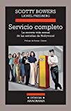 img - for Servicio completo (Cronicas Anagrama) (Spanish Edition) by Scotty Bowers (2014-02-28) book / textbook / text book