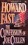 The Confession of Joe Cullen (0340530677) by Fast, Howard