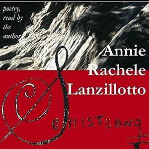 Schistsong Hörbuch von Annie Rachele Lanzillotto Gesprochen von: Annie Rachele Lanzillotto