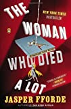 Jasper Fforde The Woman Who Died a Lot: A Thursday Next Novel (Thursday Next Novels (Penguin Books))